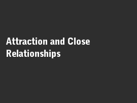 Online quiz Attraction and Close Relationships