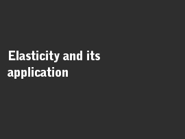 Online quiz Elasticity and its application