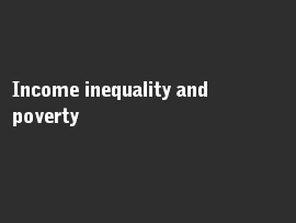 Online quiz Income inequality and poverty