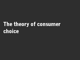 Online quiz The theory of consumer choice