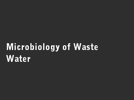 Microbiology of Waste Water