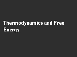 Online quiz Thermodynamics and Free Energy