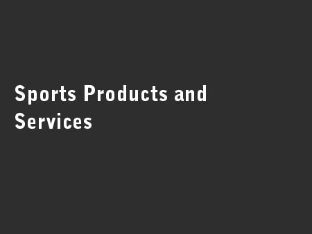 Sports Products and Services