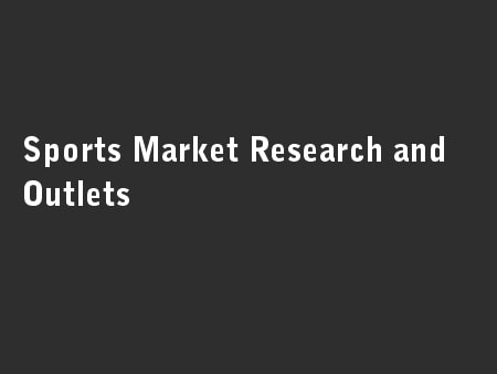 Sports Market Research and Outlets