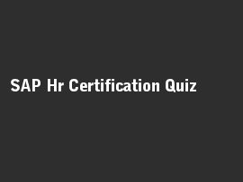 SAP Hr Certification Quiz